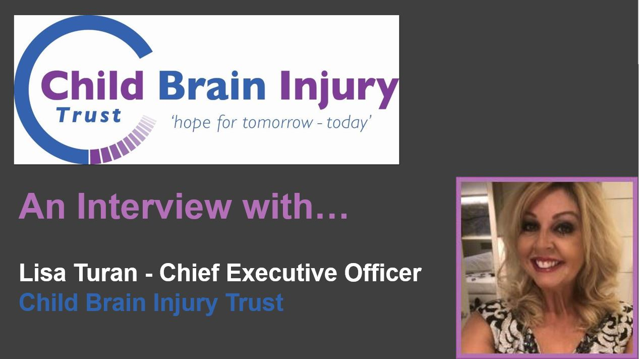 An interview with Lisa Turan – Child Brain Injury Trust