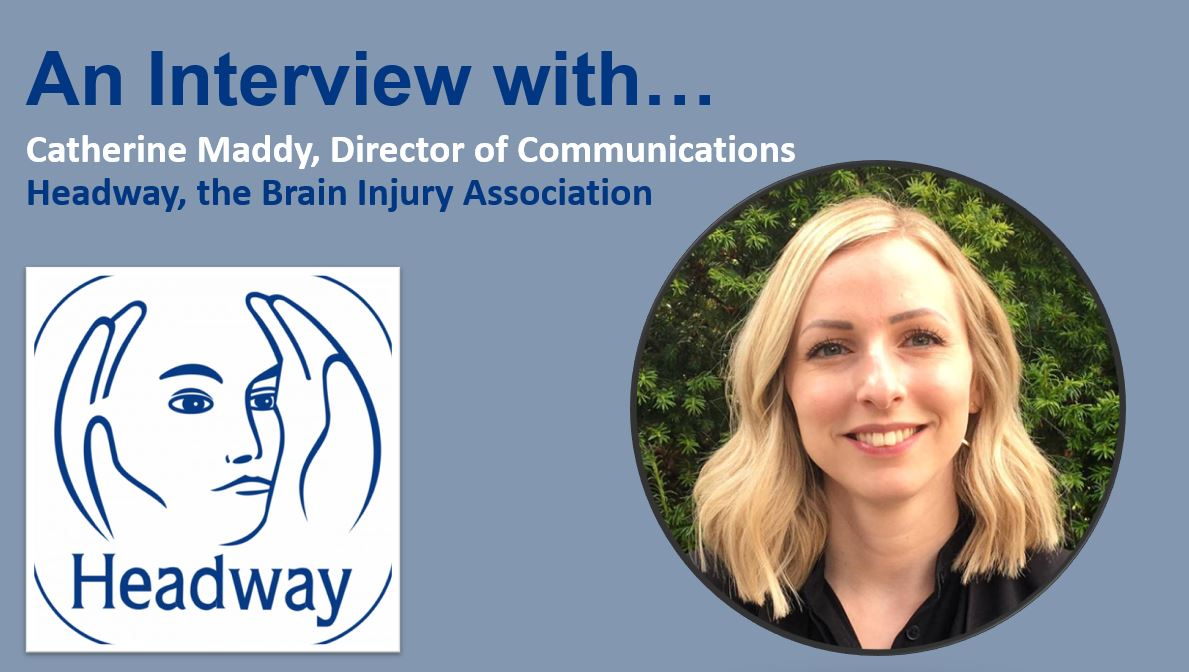 An Interview with Headway, the Brain Injury Association
