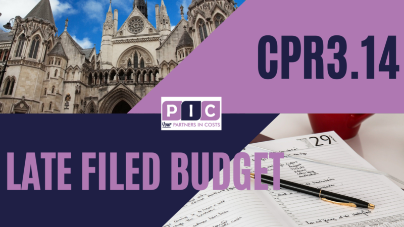 CPR 3.14 – Does the sanction restricting a late-filed budget to 'court fees only' apply to incurred costs as well as to future costs?