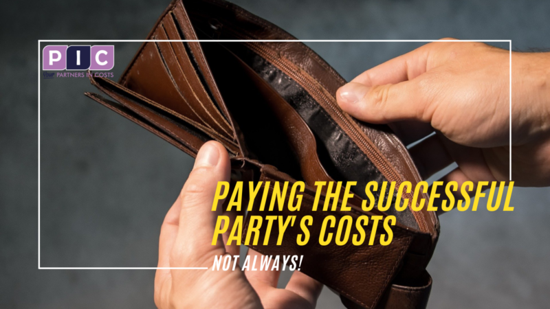 Unsuccessful party should pay the successful party's costs? Not always!