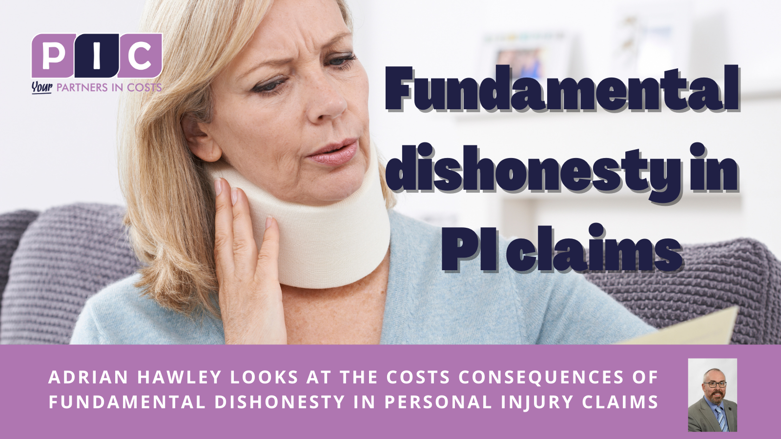 The costs consequences of fundamental dishonesty in personal injury claims