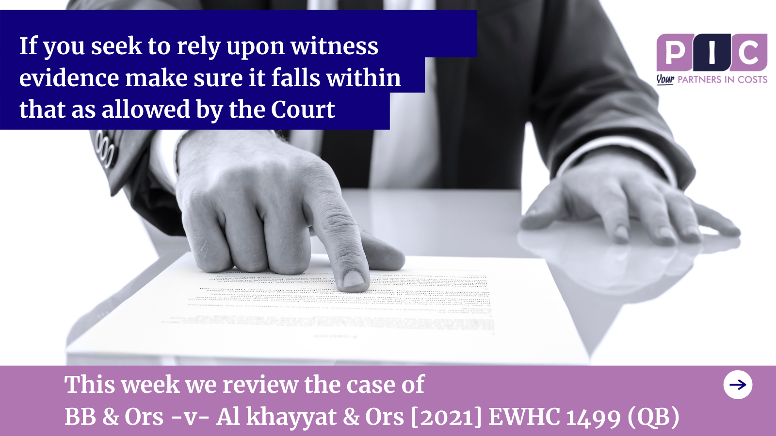 Does your witness evidence fall within that as allowed by the Court?